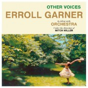 Erroll Garner: Other Voices + 6 Bonus Tracks - CD