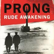 Prong: Rude Awakening - Plak