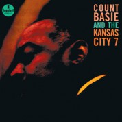 Count Basie, Kansas City 7: Count Basie And The Kansas City 7 - Plak