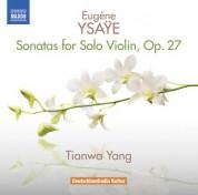Tianwa Yang: Ysaÿe: 6 Sonatas for Solo Violin, Op. 27 - CD