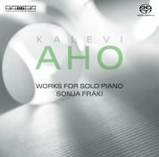 Sonja Fräki: Aho: Piano works - SACD
