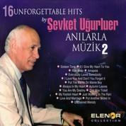 Şevket Uğurluel: Anılarla Müzik 2 - CD