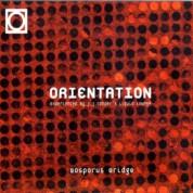 Orientation: Bosporus Bridge - CD