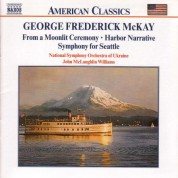 Mckay: From A Moonlit Ceremony / Harbor Narrative - CD