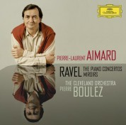 Pierre Boulez, Pierre-Laurent Aimard, The Cleveland Orchestra: Ravel: The Piano Concertos - CD
