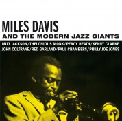Miles Davis and the Modern Jazz Giants - CD