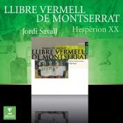 Jordi Savall, Hespèrion XXI: Llibre Vermell de Montserrat - CD