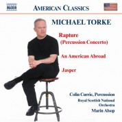 Torke: Rapture / An American Abroad / Jasper - CD