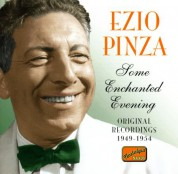 Ezio Pinza: Pinza, Ezio: Some Enchanted Evening (1949-1954) - CD