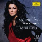 Anna Netrebko, Claudio Abbado, Mahler Chamber Orchestra: Anna Netrebko - Sempre Libera - SACD