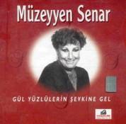 Müzeyyen Senar: Gül Yüzlülerin Şevkine Gel - CD