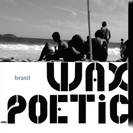Wax Poetic, İlhan Erşahin: Brasil - CD