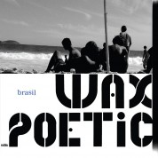 Wax Poetic, İlhan Erşahin: Brasil - CD