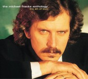Michael Franks: Anthology - The Art Of Love - CD