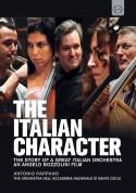 Orchestra dell'Accademia Nazionale di Santa Cecilia: The Italian Character - The Story of A Great Italian Orchestra - DVD