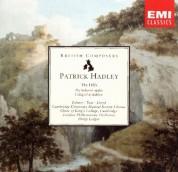 London Philharmonic Orchestra, Cambridge University Musical Society Chorus, Philip Ledger: Patrick Hadley: The Hills, I Sing of a Maiden - CD