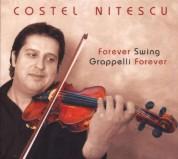 Costel Nitescu: Forever Swing, Grappelli Forever - CD