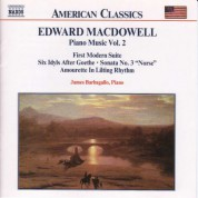 Macdowell: First Modern Suite / 6 Idyls / Sonata No. 3 - CD