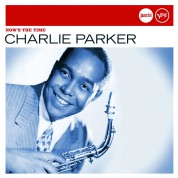Charlie Parker: Nows the Time - CD