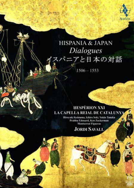Jordi Savall, Montserrat Figueras, Hiroyuki Koinuma, Yukio Tanaka, Ichiro Seki, Masako Hirao, Ken Zuckerman, Prahbu Edouart: Hispania & Japan: Dialogues - SACD