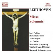 Jay Baylon, Lori Phillips, Robynne Redmon, Kenneth Schermerhorn, James Taylor: Beethoven: Missa Solemnis - CD