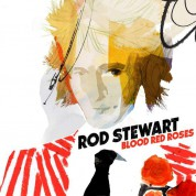 Rod Stewart: Blood Red Roses - Plak