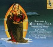 La Capella Reial de Catalunya, Jordi Savall: Homenatge al Misteri d'Elx: La Vespra - CD