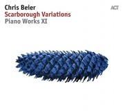 Chris Beier: Scarborough Variations - Piano Works XI - CD