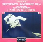 Bayerisches Staatsorchester, Carlos Kleiber: Beethoven: Symphony No. 4 - Plak