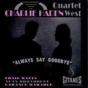 Charlie Haden: Always Say Goodbye - CD