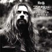 Rob Zombie: Educated Horses - Plak