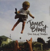 James Blunt: Some Kind Of Trouble - CD