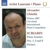 Alexander Ghindin: Scriabin: Piano Sonatas Nos. 1, 4 & 8 - Poemes - CD
