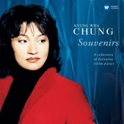 Kyung-Wha Chung: Souvenirs: A Collection Of Favourite Violin Pieces - Plak