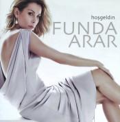 Funda Arar: Hoşgeldin - CD