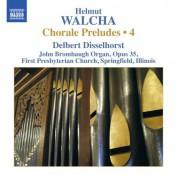 Delbert Disselhorst: Walcha: Chorale Preludes, Vol. 4 - CD