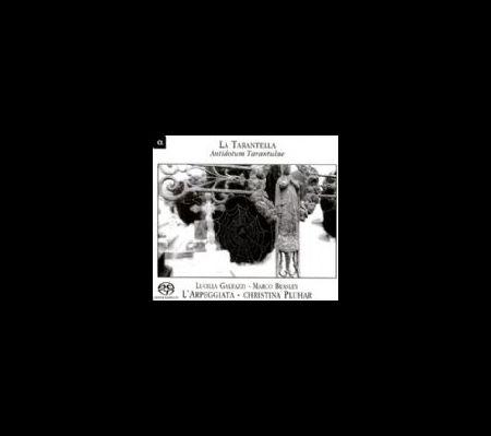Lucilla Galeazzi, Marco Beasley, Christina Pluhar, L'Arpeggiata: La Tarantella - Antidotum Tarantulae - CD