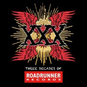 Çeşitli Sanatçılar: XXX: Three Decades Of Roadrunner Records - CD