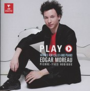Edgar Moreau - Play (Works for Cello and Piano) - CD