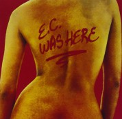 Eric Clapton: E.C. Was Here - CD