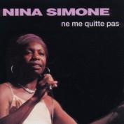 Nina Simone: Ne Me Quitte Pas - CD