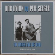 Bob Dylan, Pete Seeger: The Singer And The Song - Plak