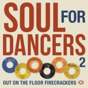 Çeşitli Sanatçılar: Soul For Dancers 2 - Plak