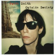 Patti Smith: Outside Society - Plak