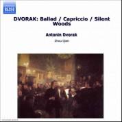 Zhou Qian: DVORAK: Ballad / Capriccio / Silent Woods - CD