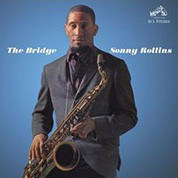Sonny Rollins: The Bridge - Plak