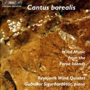 The Reykjavík Wind Quintet, Gudrídur Sigurdardóttir: Cantus borealis - Wind Music from Faroe Islands - CD