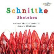 Bolshoi Theatre Orchestra, Andrei Chistjakov: Schnittke: Sketches - CD
