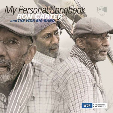 Ron Carter, WDR Big Band: My Personal Songbook - CD