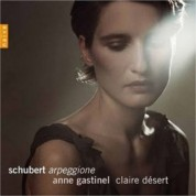Anne Gastinel: Schubert: Arpeggione - CD